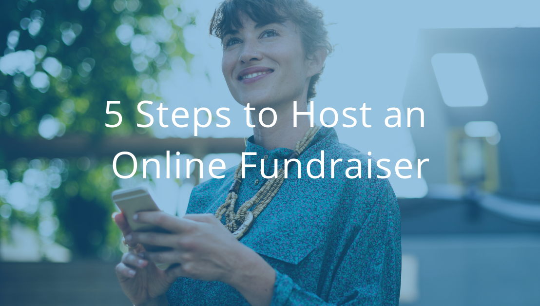5 Steps to Host an Online Fundraiser